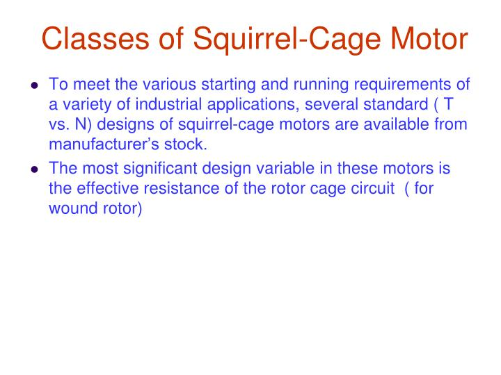 Classes of Squirrel-Cage Motor