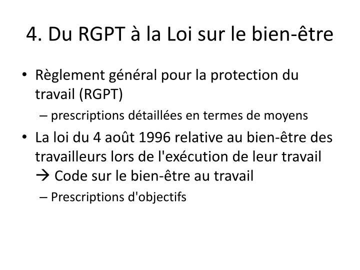 4. Du RGPT à la Loi sur le bien-être