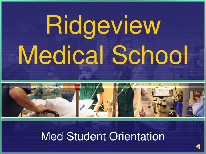 Ridgeview medical school