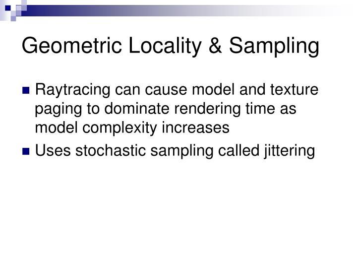 Geometric Locality & Sampling