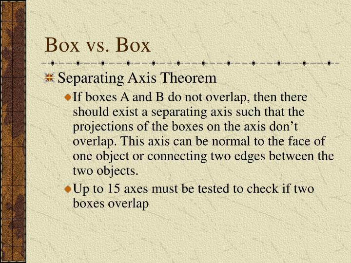 Box vs. Box