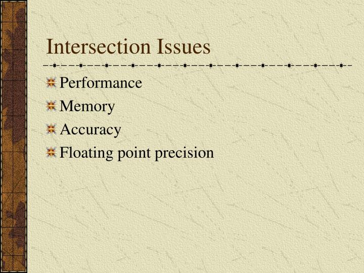 Intersection Issues