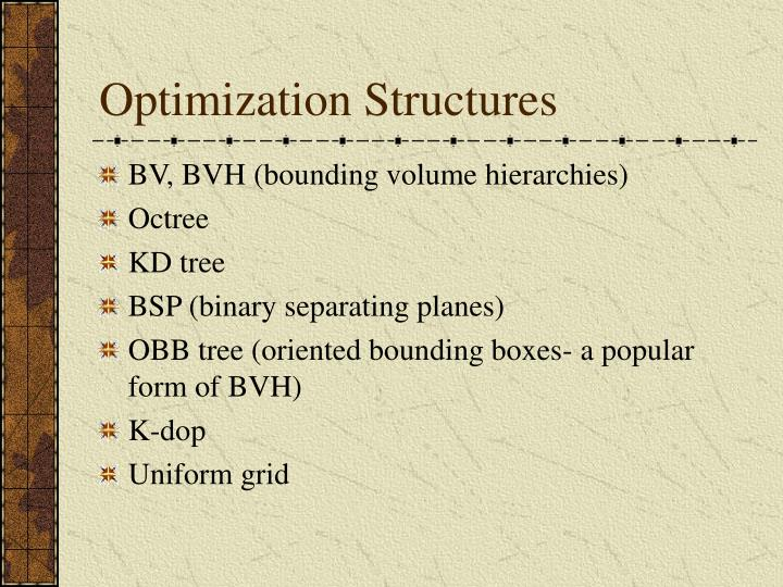 Optimization Structures