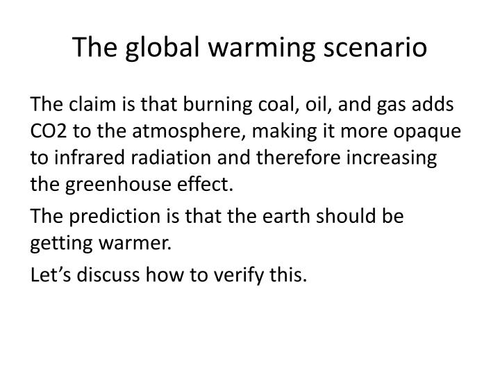 The global warming scenario