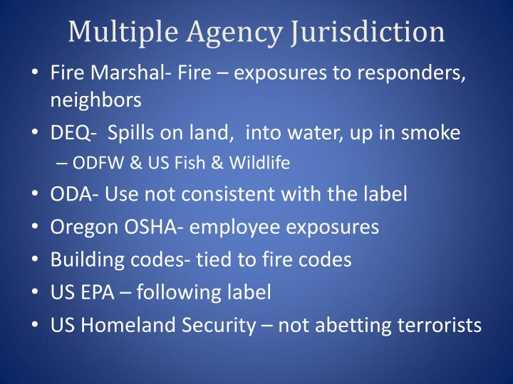 Multiple Agency Jurisdiction