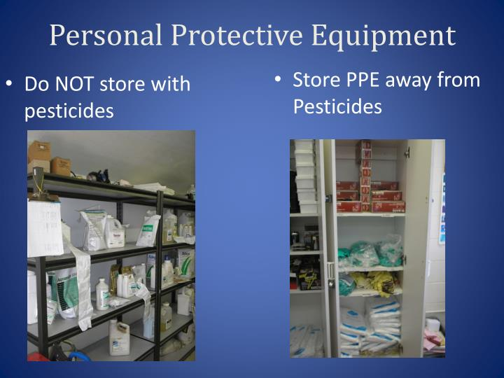 Do NOT store with pesticides