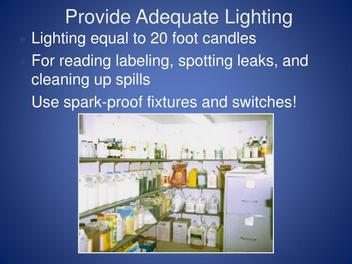 Provide Adequate Lighting