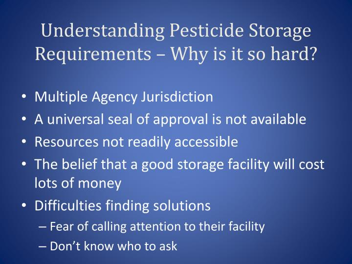 Understanding Pesticide Storage Requirements – Why is it so hard?