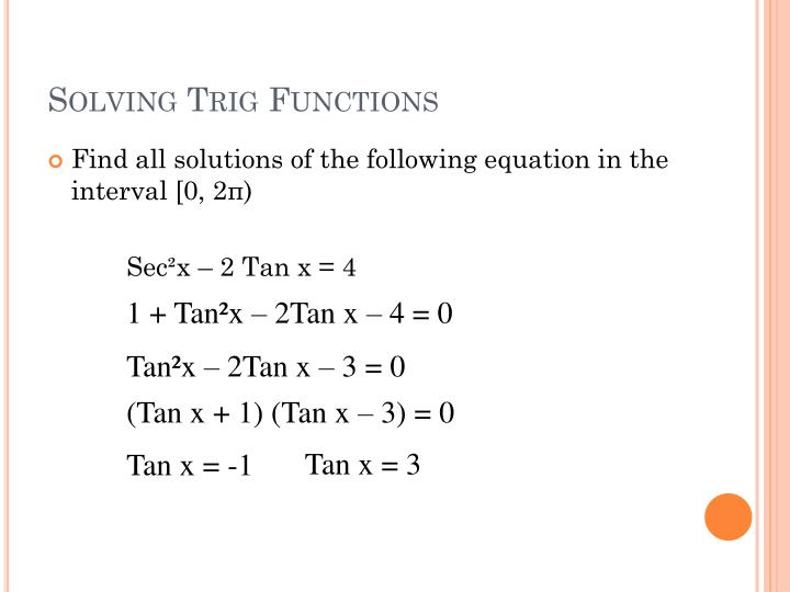 Solving Trig Functions