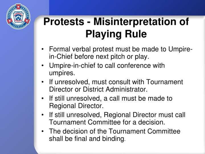 Protests - Misinterpretation of Playing Rule