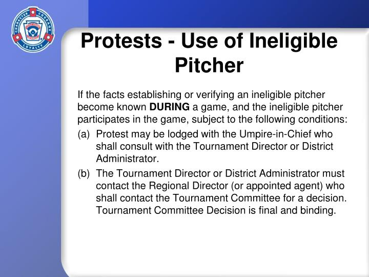 Protests - Use of Ineligible Pitcher