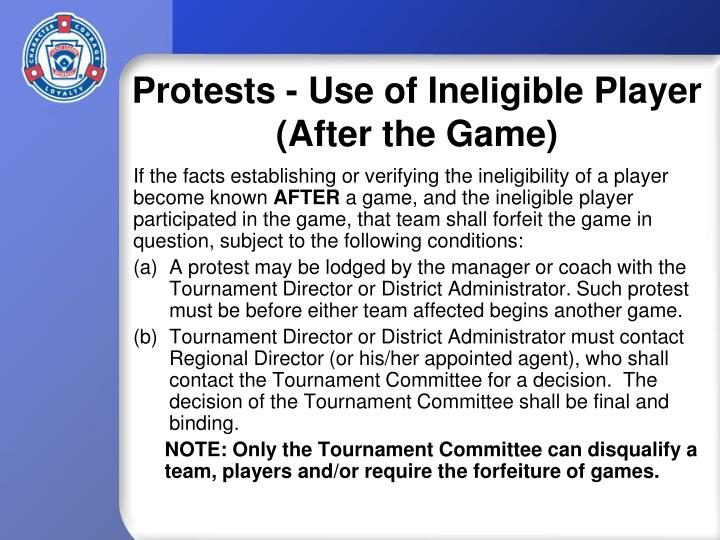 Protests - Use of Ineligible Player (After the Game)