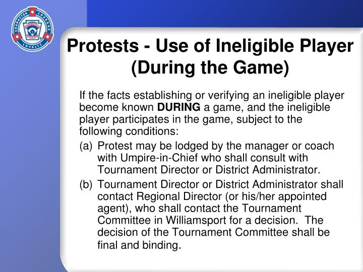 Protests - Use of Ineligible Player