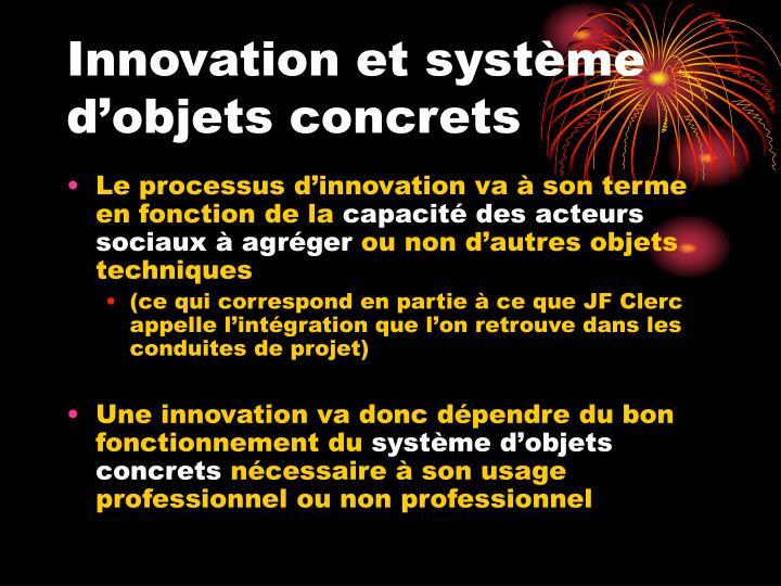 Innovation et système d'objets concrets