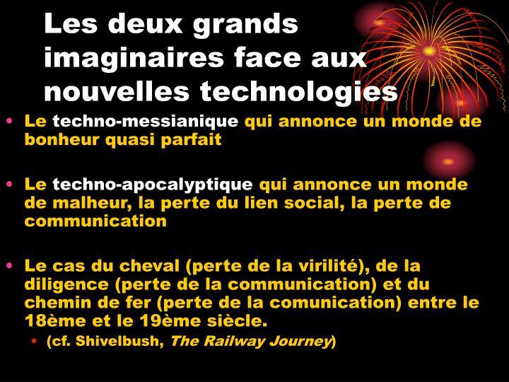 Les deux grands imaginaires face aux nouvelles technologies