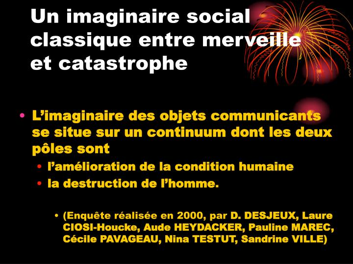 Un imaginaire social classique entre merveille et catastrophe