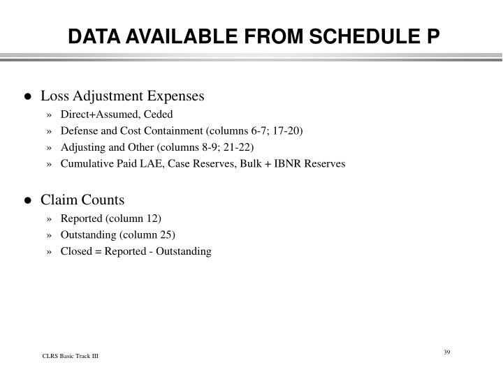 DATA AVAILABLE FROM SCHEDULE P
