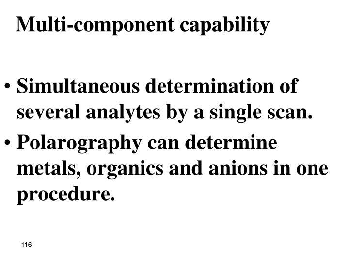 Multi-component capability
