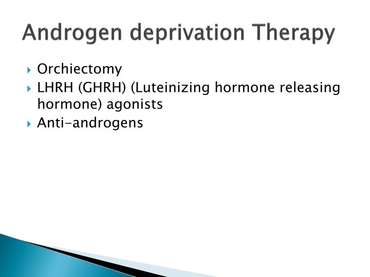 Androgen deprivation Therapy