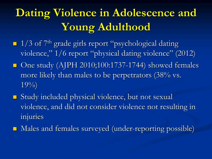 Dating Violence in Adolescence and Young Adulthood
