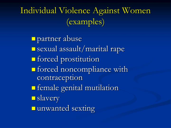Individual Violence Against Women