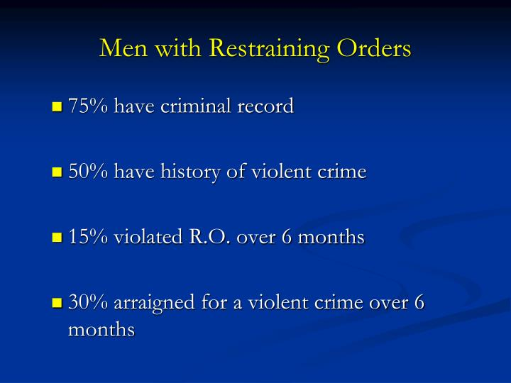 Men with Restraining Orders