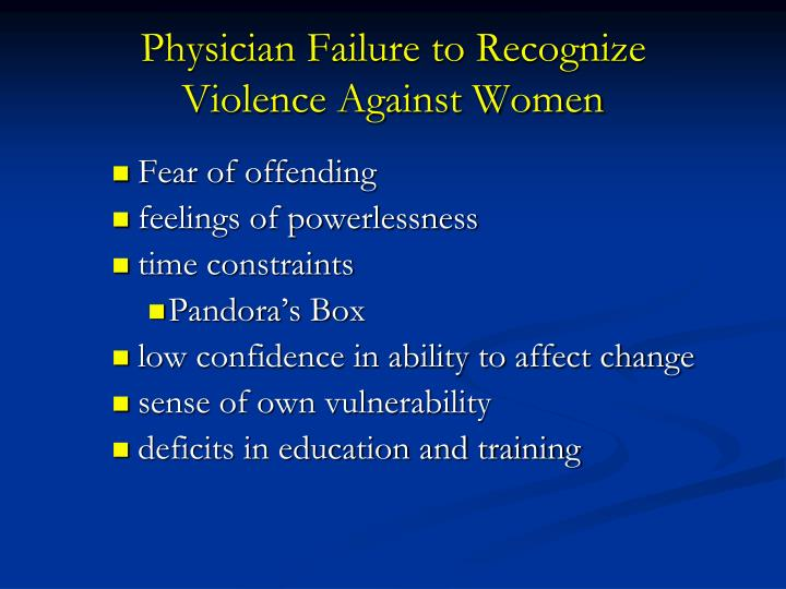Physician Failure to Recognize