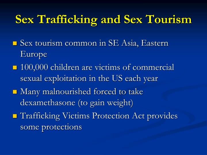 Sex Trafficking and Sex Tourism