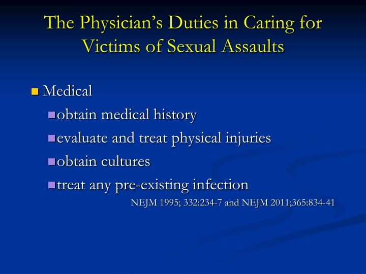 The Physician's Duties in Caring for Victims of Sexual Assaults