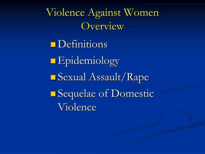 Violence against women overview