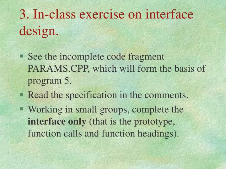 3. In-class exercise on interface design.