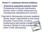 pentium iv podstawowe elementy architektury3