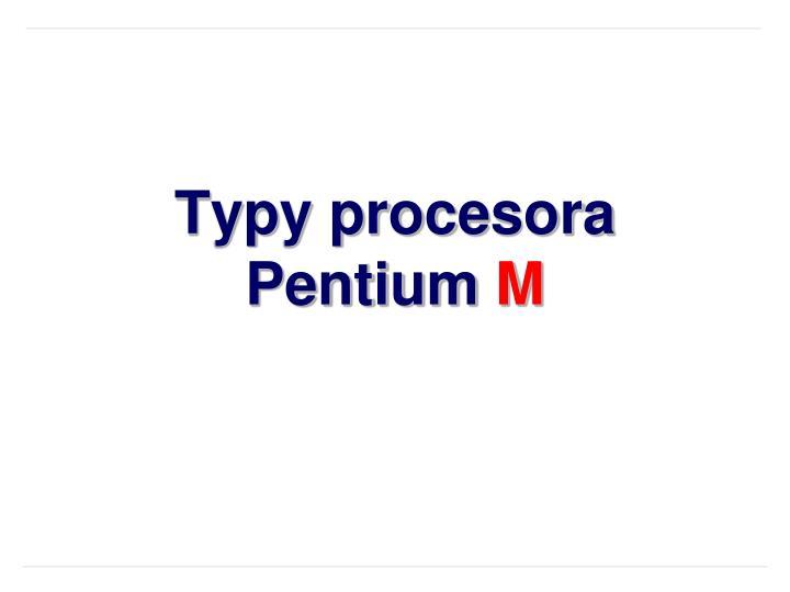 Typy procesora Pentium