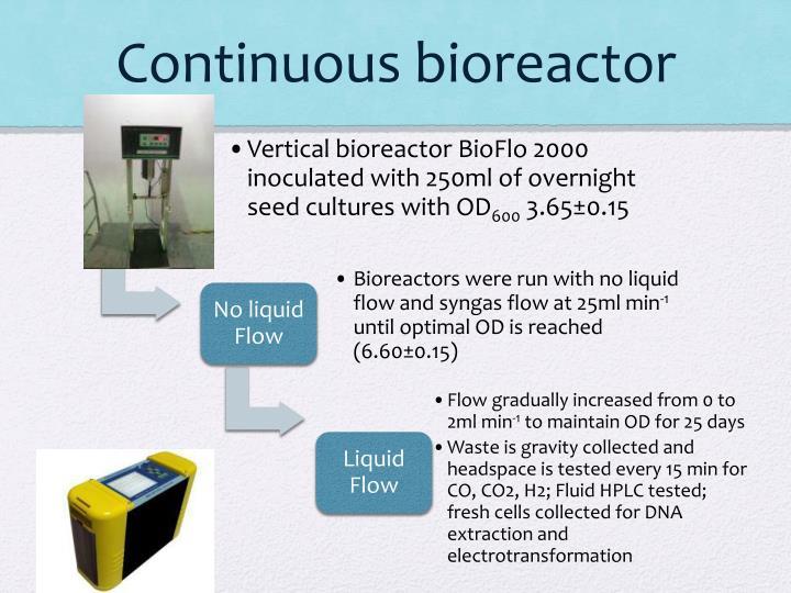 Continuous bioreactor