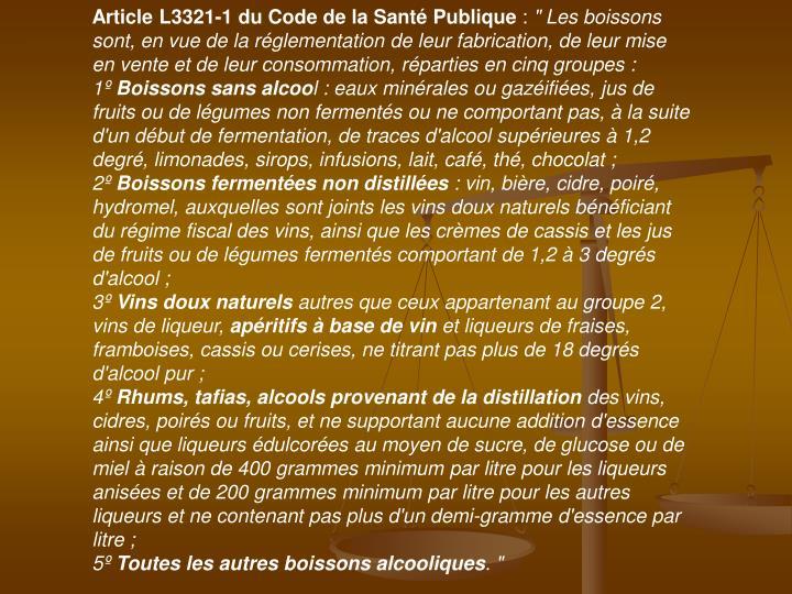 Article L3321-1 du Code de la Santé Publique
