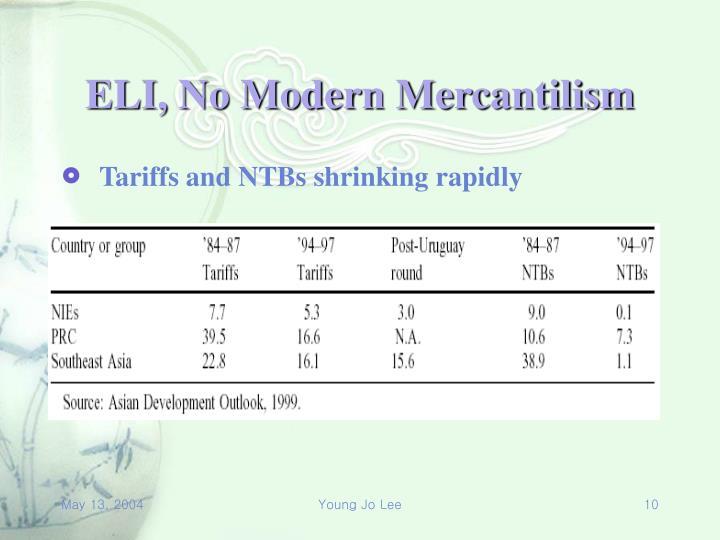 ELI, No Modern Mercantilism