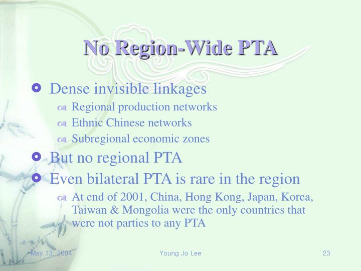 No Region-Wide PTA