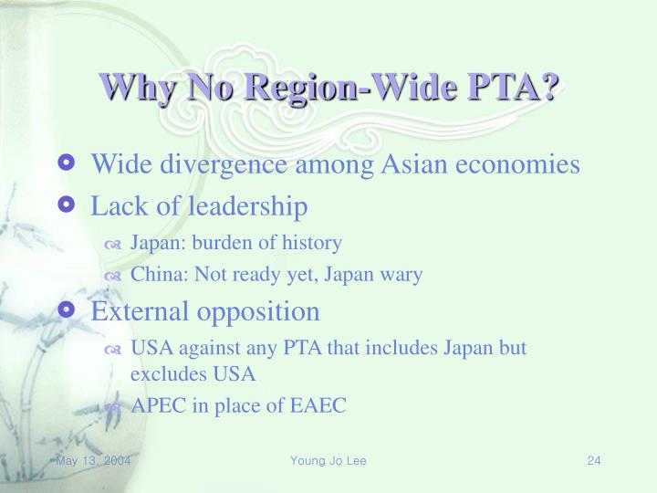 Why No Region-Wide PTA?