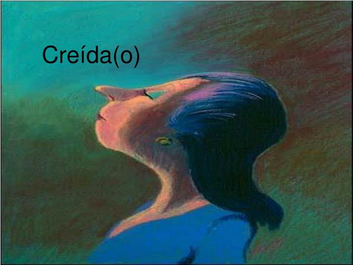 Creída(o)