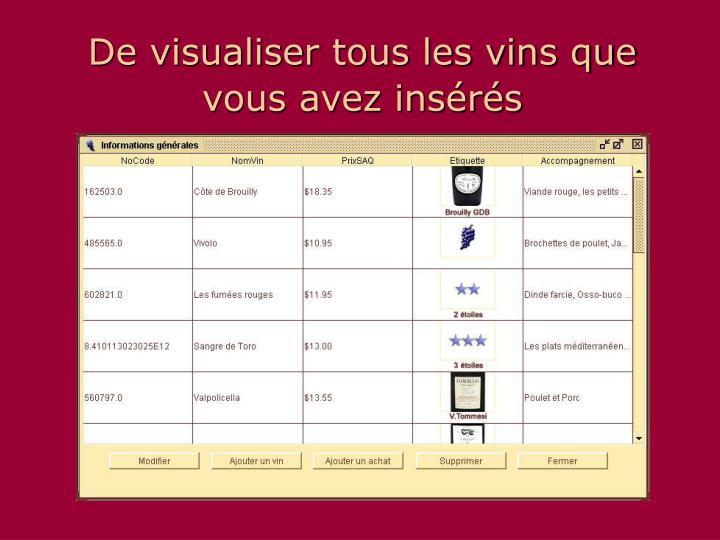 De visualiser tous les vins que vous avez insérés