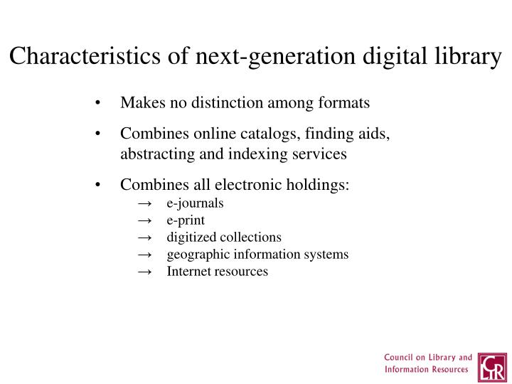 Characteristics of next-generation digital library