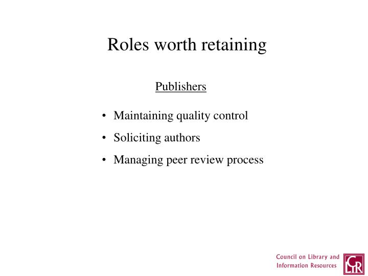 Roles worth retaining