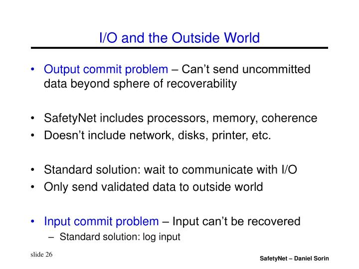 I/O and the Outside World