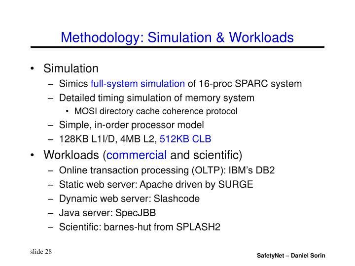 Methodology: Simulation & Workloads