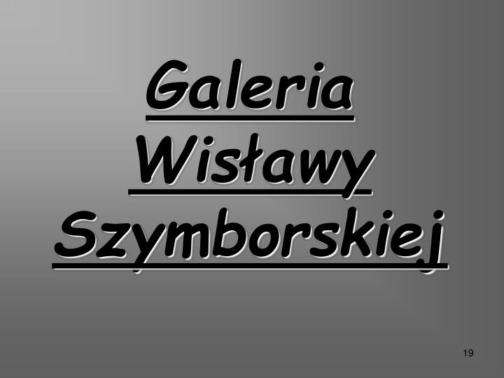 Galeria Wisławy Szymborskiej