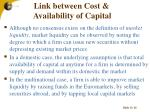link between cost availability of capital