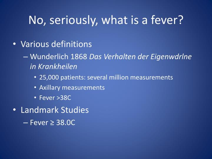 No, seriously, what is a fever?