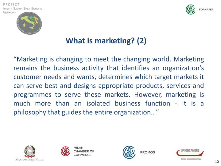 What is marketing? (2)