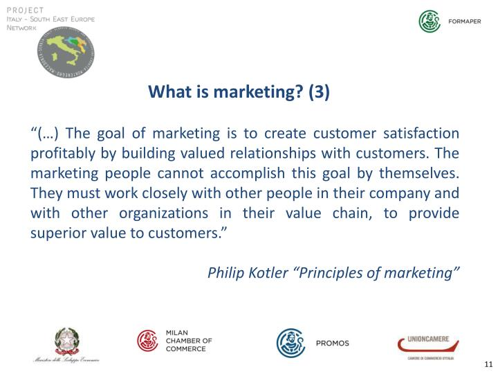 What is marketing? (3)