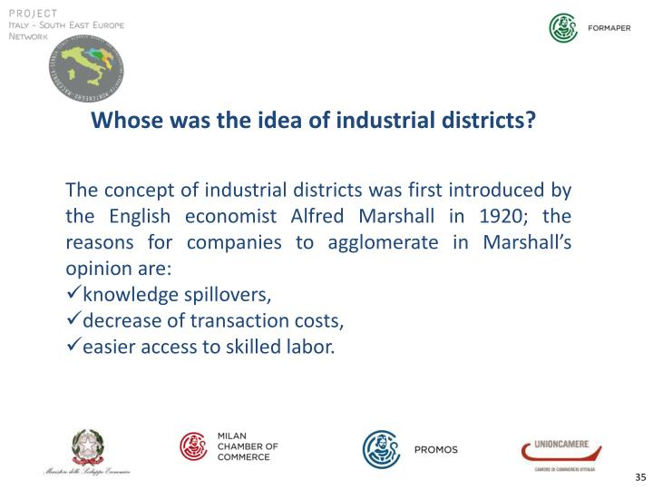 Whose was the idea of industrial districts?